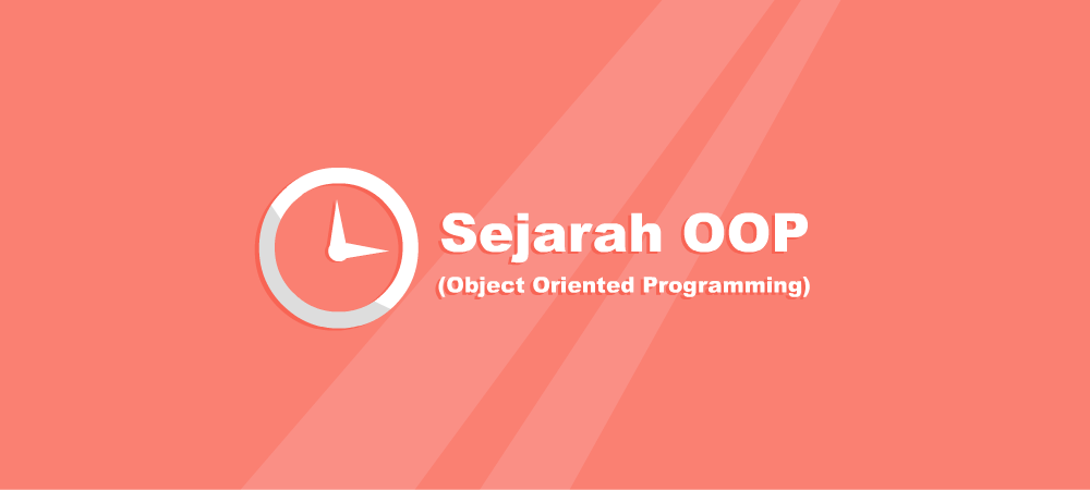 Sejarah Object Oriented Programming (OOP)